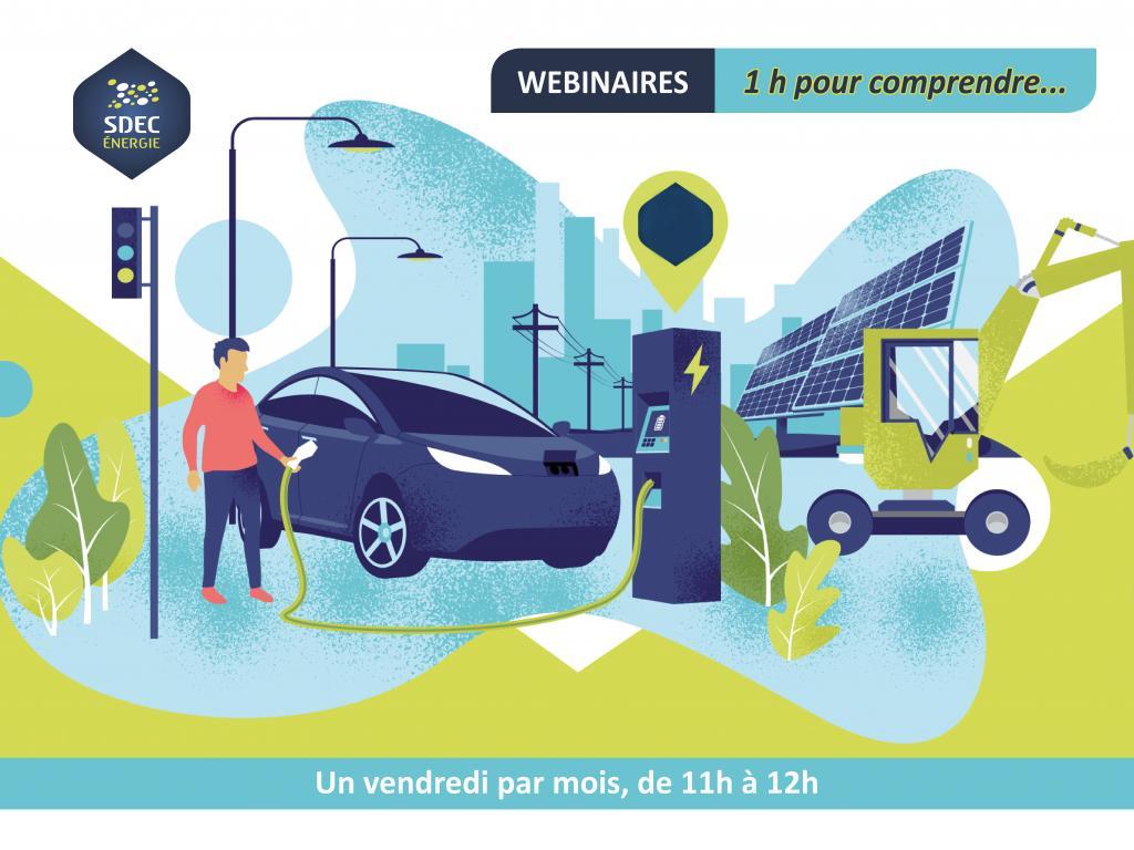 SDEC-Énergie : Série de Webinaires « 1 heure pour comprendre »… Un service, une compétence du syndicat ou une actualité en lien avec l'énergie